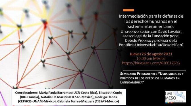 Seminario permanente «Usos sociales y políticos de los derechos humanos en latinoamérica»